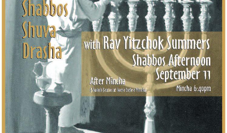 Shabbos Shuva Drasha – 5782